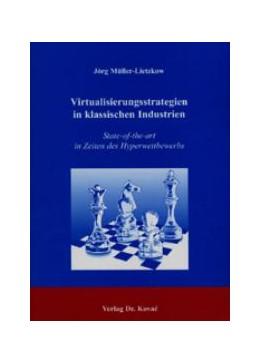 Abbildung von Müller-Lietzkow   Virtualisierungsstrategien in klassischen Industrien   2003   State-of-the-art in Zeiten des...   12