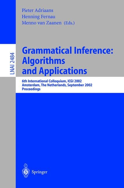Abbildung von Adriaans / Fernau / Zaanen | Grammatical Inference: Algorithms and Applications | 2002
