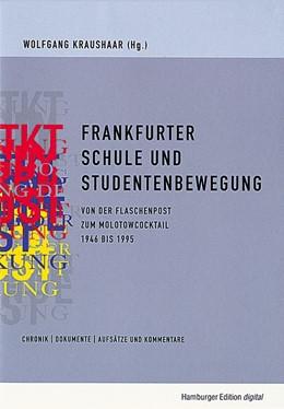 Abbildung von Kraushaar   Frankfurter Schule und Studentenbewegung   2003   Von der Flaschenpost zum Molot...