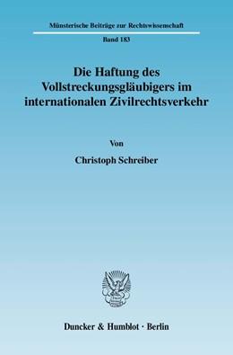 Abbildung von Schreiber | Die Haftung des Vollstreckungsgläubigers im internationalen Zivilrechtsverkehr | 1. Auflage | 2008 | 183 | beck-shop.de
