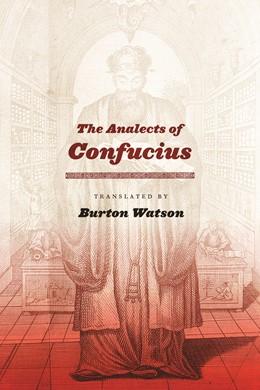 Abbildung von Watson   The Analects of Confucius   2007