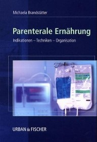 Parenterale Ernährung | Brandstätter, 2002 | Buch (Cover)