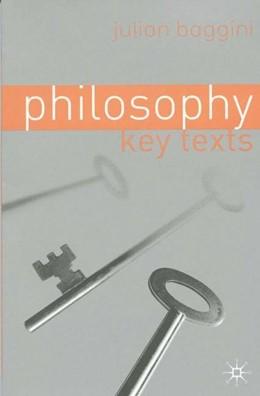 Abbildung von Baggini | Philosophy: Key Texts | 2002