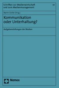 Abbildung von Gertler   Kommunikation oder Unterhaltung?   2004