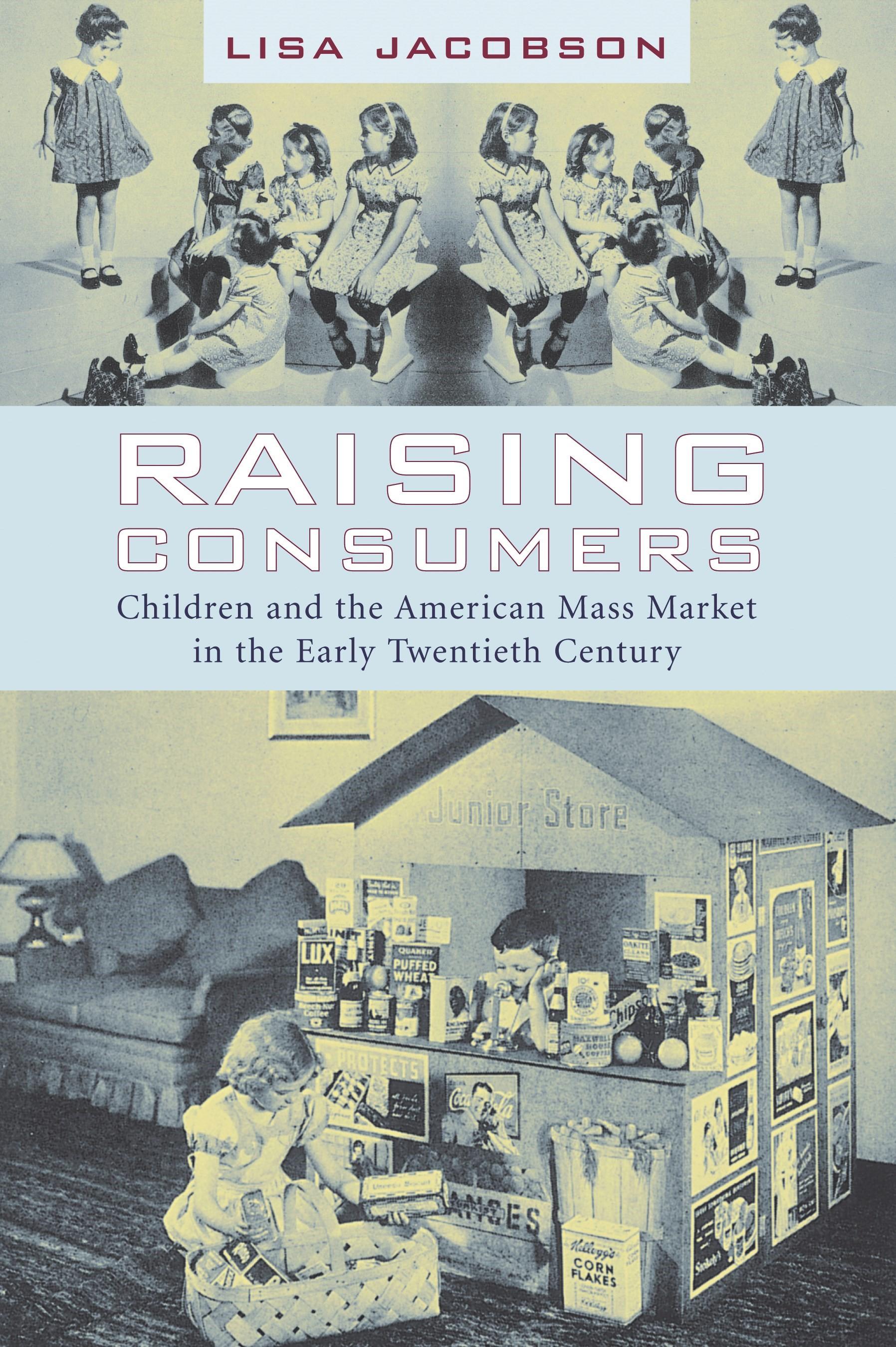 Abbildung von Jacobson   Raising Consumers   2005