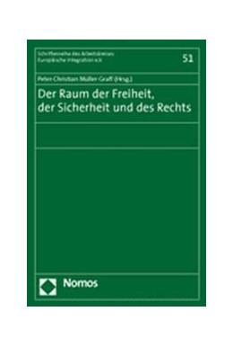 Abbildung von Müller-Graff | Der Raum der Freiheit, der Sicherheit und des Rechts | 2005