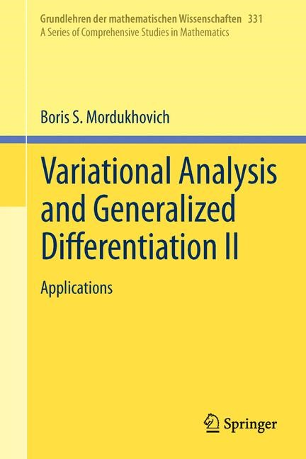 Variational Analysis and Generalized Differentiation II | Mordukhovich | 1st ed. 2006, Corr. 3rd printing 2012, 2012 | Buch (Cover)