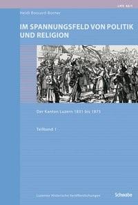 Im Spannungsfeld von Politik und Religion | Bossard-Borner, 2008 | Buch (Cover)