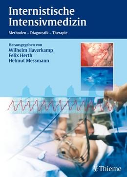 Abbildung von Haverkamp / Herth / Messmann | Internistische Intensivmedizin | 2008 | Methoden - Diagnose - Therapie