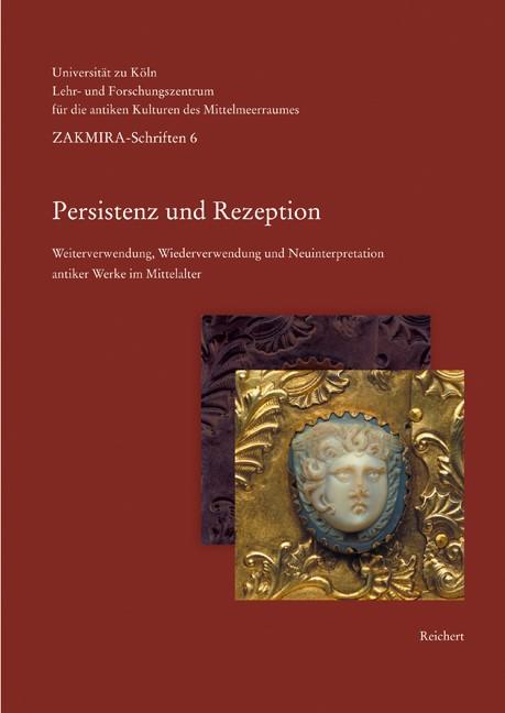 Persistenz und Rezeption | Boschung / Wittekind, 2008 | Buch (Cover)