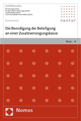 Abbildung von Gansel | Die Beendigung der Beteiligung an einer Zusatzversorgungskasse | 2009