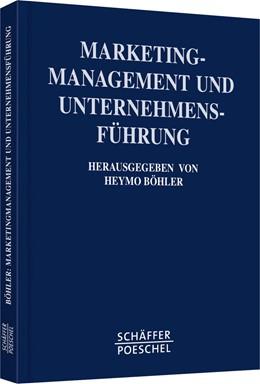 Abbildung von Böhler | Marketing-Management und Unternehmensführung | 2002 | Festschrift für Professor Dr. ...