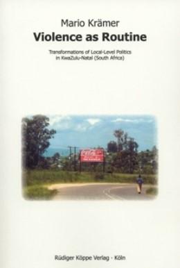 Abbildung von Krämer   Violence as Routine   2007   Transformations of Local-Level...   8
