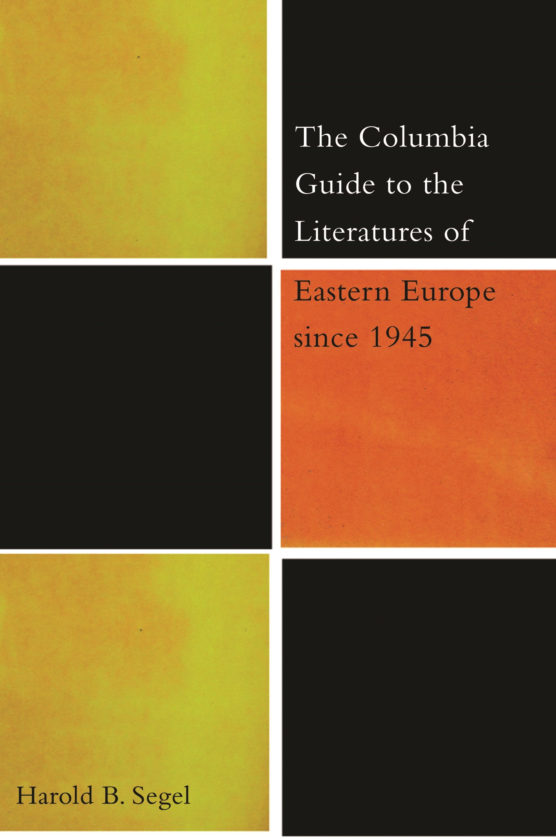Abbildung von Segel | The Columbia Guide to the Literatures of Eastern Europe Since 1945 | 2003
