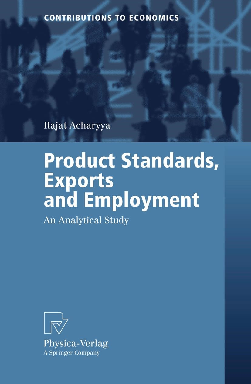 Product Standards, Exports and Employment | Acharyya, 2005 | Buch (Cover)