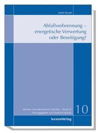 Abfallverbrennung - energetische Verwertung oder Beseitigung? | Brandt / Haedrich / Kotulla, 2006 | Buch (Cover)