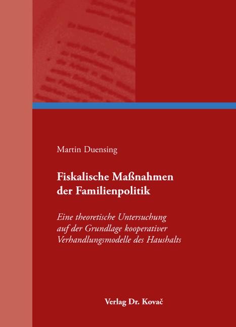 Fiskalische Maßnahmen der Familienpolitik | Duensing, 2008 | Buch (Cover)