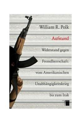 Abbildung von Polk | Aufstand | 2009 | Widerstand gegen Fremdherrscha...