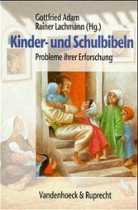 Kinder- und Schulbibeln | Adam / Lachmann, 1999 | Buch (Cover)