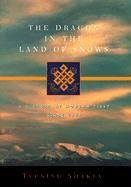Abbildung von Shakya   The Dragon in the Land of Snows   1999