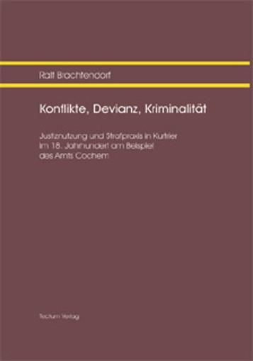 Konflikte, Devianz, Kriminalität | Brachtendorf, 2003 | Buch (Cover)