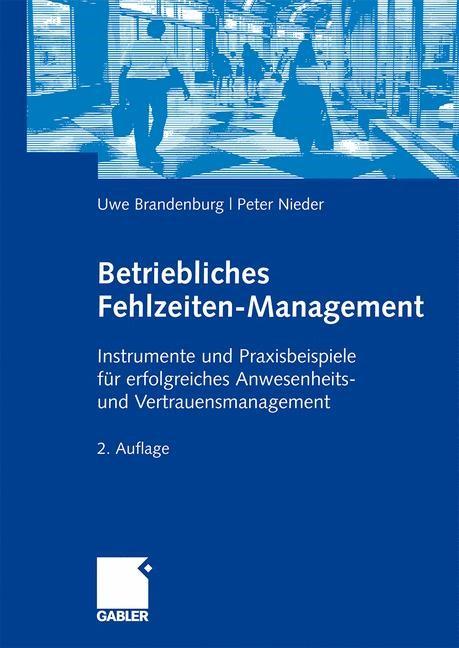 Betriebliches Fehlzeiten-Management | Brandenburg / Nieder | 2., überarb. u. erw., 2009 | Buch (Cover)