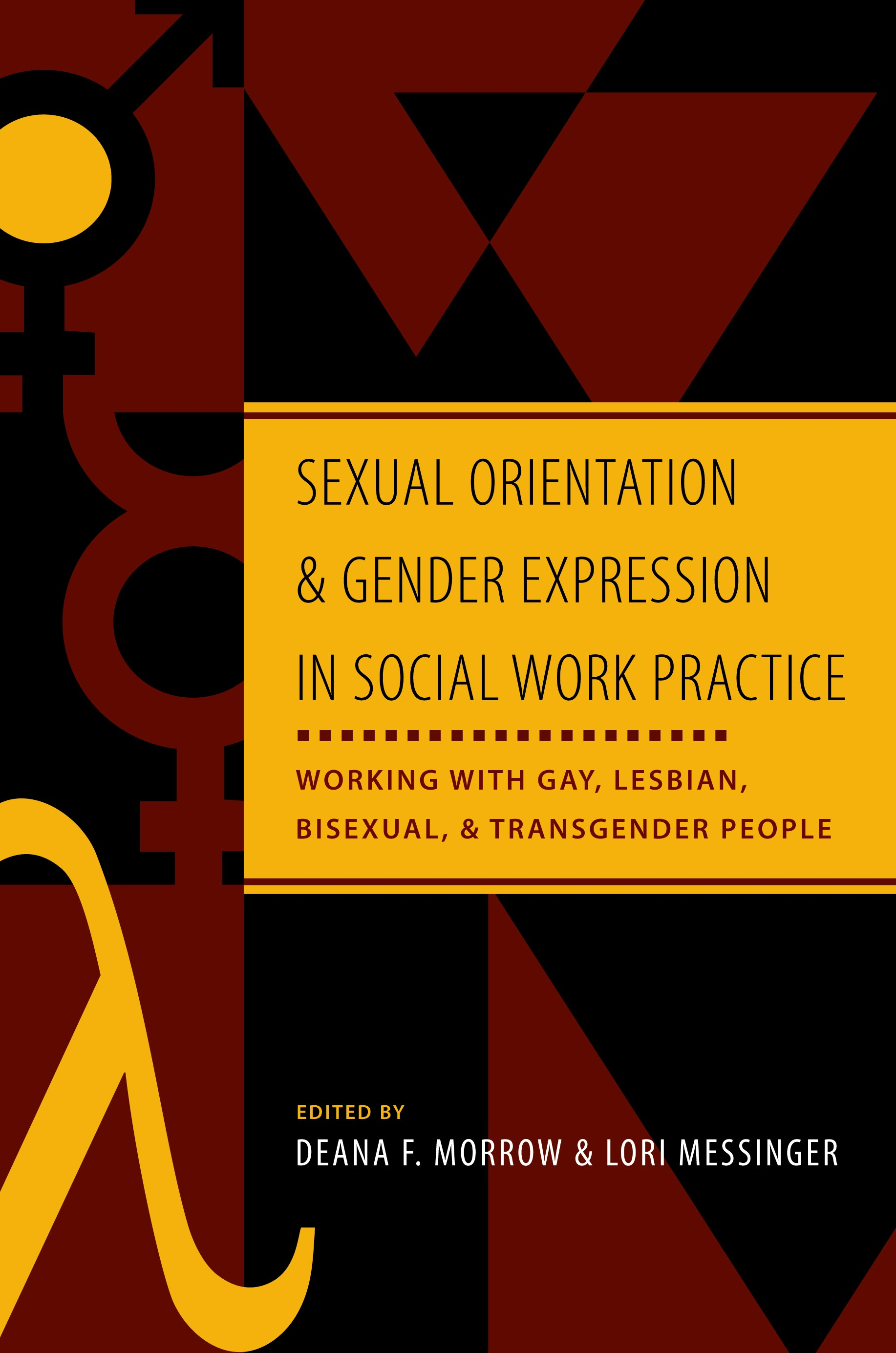 Abbildung von Morrow / Messinger | Sexual Orientation and Gender Expression in Social Work Practice | 2006
