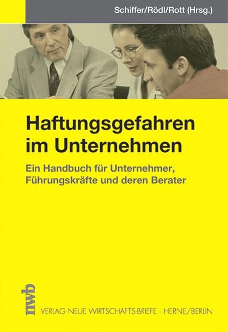 Haftungsgefahren im Unternehmen | Schiffer / Rödl / Rott, 2003 | Buch (Cover)