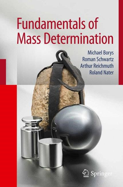 Fundamentals of Mass Determination | Borys / Schwartz / Reichmuth, 2012 | Buch (Cover)