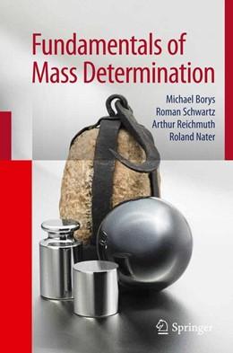 Abbildung von Borys / Schwartz / Reichmuth | Fundamentals of Mass Determination | 2012