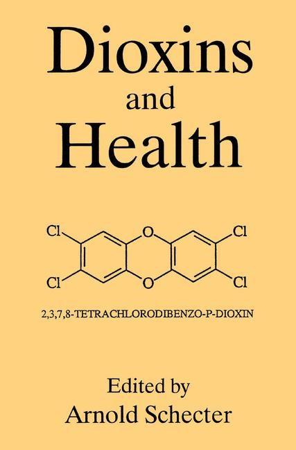 Abbildung von Schecter | Dioxins and Health | 1994