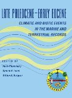 Abbildung von Aubry / Lucas / Berggren | Late Paleocene–Early Eocene Biotic and Climatic Events in the Marine and Terrestrial Records | 1998