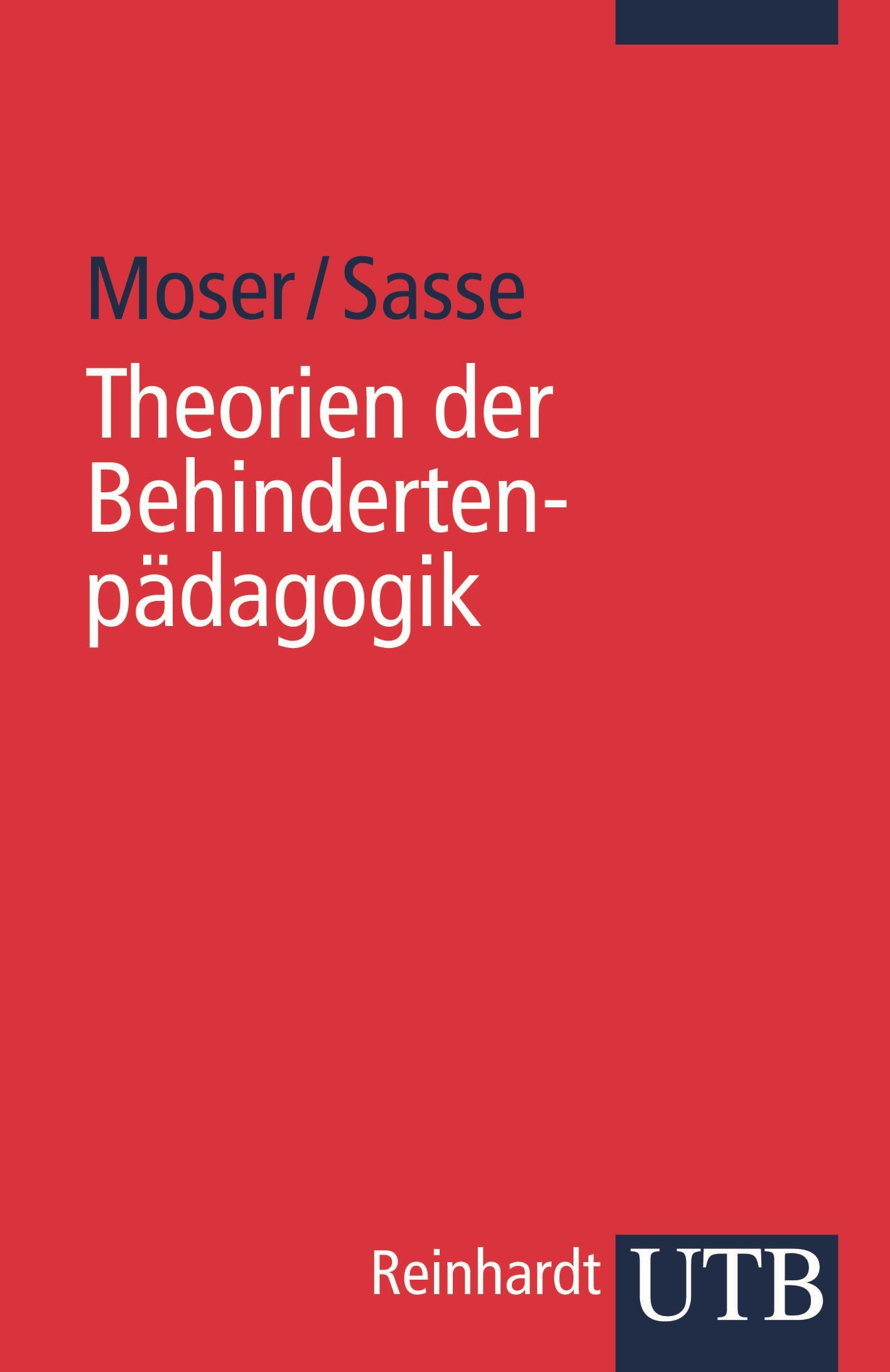 Theorien der Behindertenpädagogik | Moser / Sasse, 2008 | Buch (Cover)