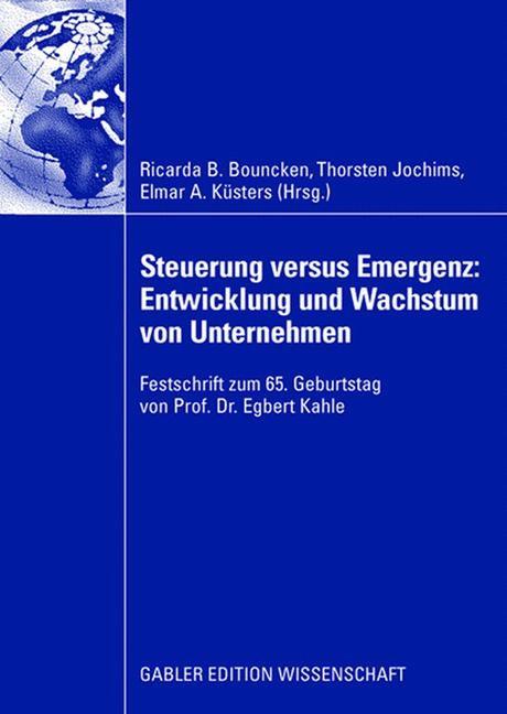 Abbildung von Bouncken / Jochims / Küsters   Steuerung versus Emergenz: Entwicklung und Wachstum von Unternehmen   2008   2008
