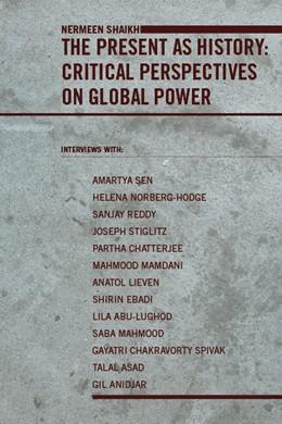 Abbildung von Shaikh | The Present as History | 2007 | Critical Perspectives on Globa...