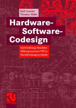 Abbildung von Gessler / Mahr | Hardware-Software-Codesign | 2007 | Entwicklung flexibler Mikropro...