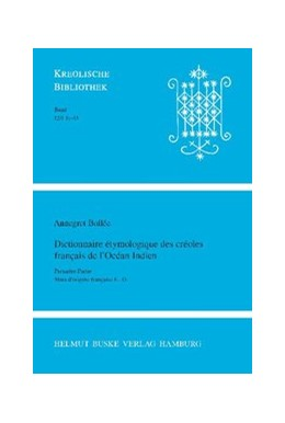 Abbildung von Bollée | Dictionnaire étymologique des créoles français de l`Océan Indien | 2007 | Première Partie: Mots d`origin... | 12/I