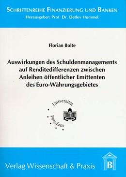 Abbildung von Bolte | Auswirkungen des Schuldenmanagements auf Renditedifferenzen  zwischen Anleihen öffentlicher Emittenten des Euro-Währungsgebietes | 2005 | 8