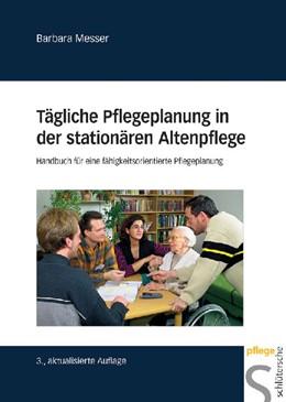 Abbildung von Messer | Tägliche Pflegeplanung in der stationären Altenpflege | 3. Auflage | 2008 | beck-shop.de