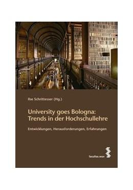 Abbildung von Schrittesser | University goes Bologna: Trends in der Hochschullehre | 2009 | Entwicklungen, Herausforderung...