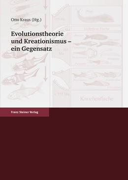 Abbildung von Kraus | Evolutionstheorie und Kreationsmus - ein Gegensatz | 2009