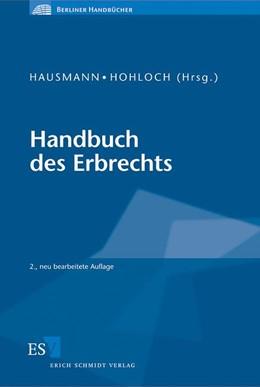 Abbildung von Hausmann / Hohloch | Handbuch des Erbrechts | 2. Auflage | 2010 | beck-shop.de