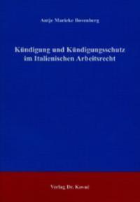 Kündigung und Kündigungsschutz im Italienischen Arbeitsrecht | Bovenberg, 2003 | Buch (Cover)