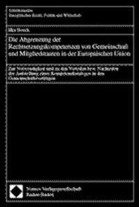 Die Abgrenzung der Rechtsetzungskompetenzen von Gemeinschaft und Mitgliedstaaten in der Europäischen Union, 2000 | Buch (Cover)