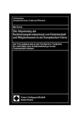 Abbildung von Die Abgrenzung der Rechtsetzungskompetenzen von Gemeinschaft und Mitgliedstaaten in der Europäischen Union | 2000 | Zur Notwendigkeit und zu den V... | 228