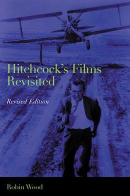 Abbildung von Wood   Hitchcock's Films Revisited   revised edition   2002