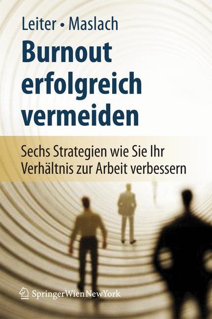 Abbildung von Leiter / Maslach | Burnout erfolgreich vermeiden | 1st Edition. | 2007