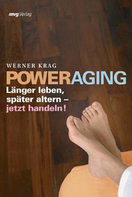 Abbildung von Krag | Power Aging | 2005 | Länger leben, später altern - ...