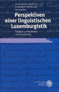 Perspektiven einer linguistischen Luxemburgistik | Moulin / Nübling, 2006 | Buch (Cover)