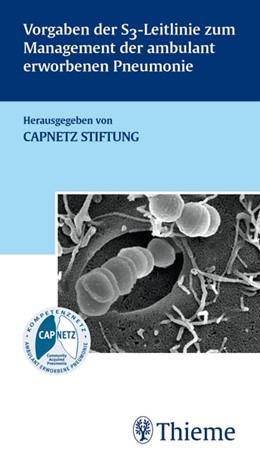 Abbildung von Bauer / Dalhoff / Dietrich | Vorgaben der S3-Leitlinie zum Management der ambulant erworbenen Pneumonie | 2007